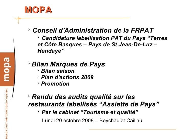 """MOPA ➢     Conseil d'Administration de la FRPAT      ➢        Candidature labellisation PAT du Pays """"Terres      et Côte B..."""