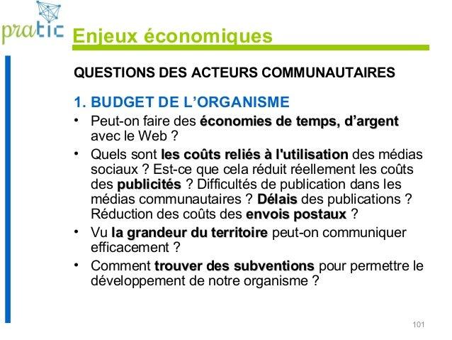 101 QUESTIONS DES ACTEURS COMMUNAUTAIRES 1. BUDGET DE L'ORGANISME • Peut-on faire des économies de temps, d'argentéconomie...