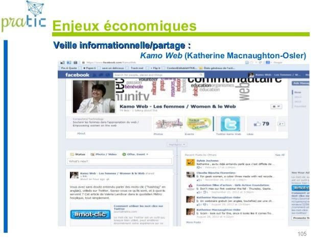 105 Veille informationnelle/partage :Veille informationnelle/partage : Kamo Web (Katherine Macnaughton-Osler) Enjeux écono...