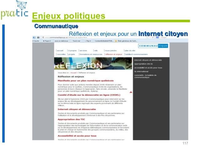 117 CommunautiqueCommunautique Réflexion et enjeux pour un Internet citoyenInternet citoyen Enjeux politiques