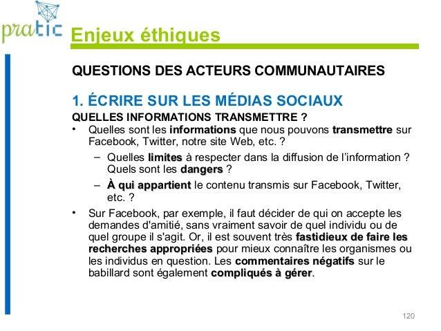120 QUESTIONS DES ACTEURS COMMUNAUTAIRES 1. ÉCRIRE SUR LES MÉDIAS SOCIAUX QUELLES INFORMATIONS TRANSMETTRE ? • Quelles son...