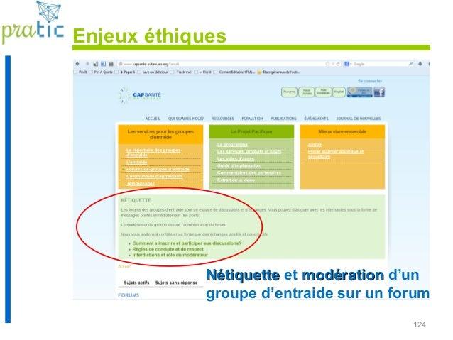 124 NétiquetteNétiquette et modérationmodération d'un groupe d'entraide sur un forum Enjeux éthiques