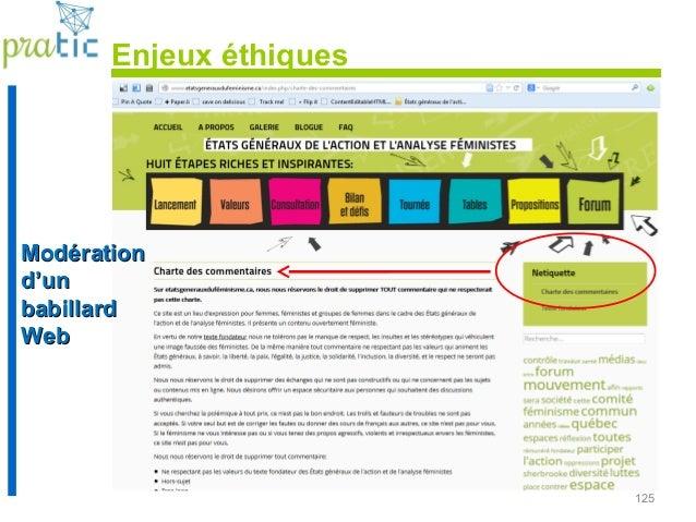 125 ModérationModération d'und'un babillardbabillard WebWeb Enjeux éthiques