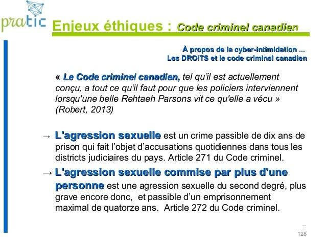 128 Enjeux éthiques : Code criminel canadienCode criminel canadien ... À propos de la cyber-intimidation ...À propos de la...