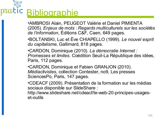 133 Bibliographie •AMBROSI Alain, PEUGEOT Valérie et Daniel PIMIENTA (2005). Enjeux de mots : Regards multiculturels sur l...