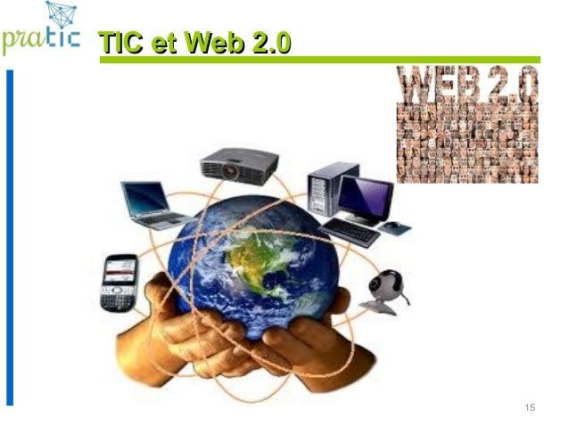 15 TIC et Web 2.0TIC et Web 2.0