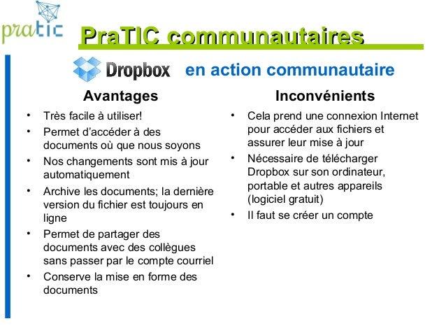 en action communautaire Avantages • Très facile à utiliser! • Permet d'accéder à des documents où que nous soyons • Nos ch...