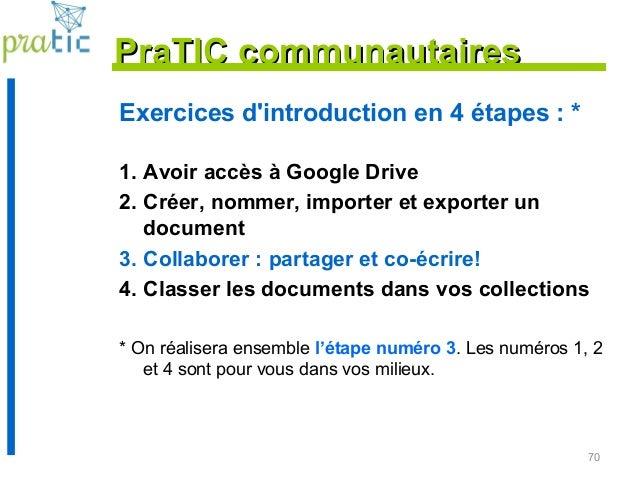 70 Exercices d'introduction en 4 étapes : * 1. Avoir accès à Google Drive 2. Créer, nommer, importer et exporter un docume...