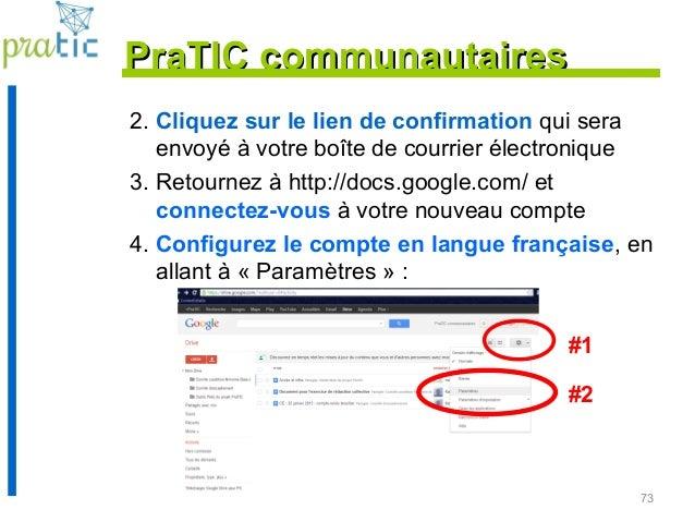 73 2. Cliquez sur le lien de confirmation qui sera envoyé à votre boîte de courrier électronique 3. Retournez à http://doc...