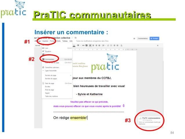 84 Insérer un commentaire : PraTIC communautairesPraTIC communautaires #3 #1 #2