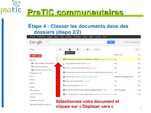 87 Étape 4 : Classer les documents dans des dossiers (diapo 2/2) PraTIC communautairesPraTIC communautaires Sélectionnez v...