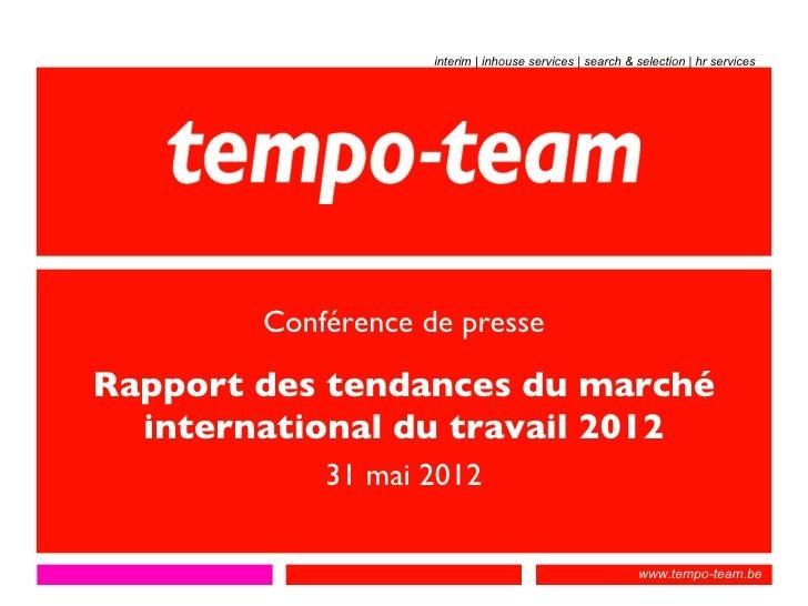 interim | inhouse services | search & selection | hr services        Conférence de presseRapport des tendances du marché  ...