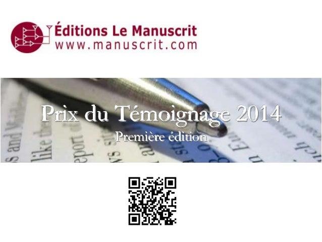 Prix du Témoignage 2014 Première édition