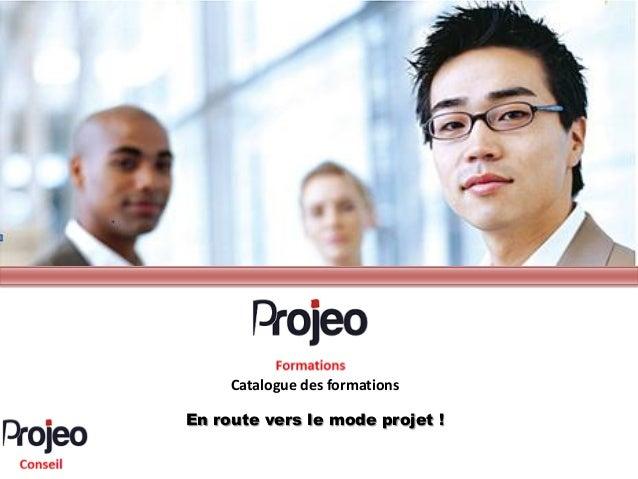 Catalogue des formationsEn route vers le mode projet !