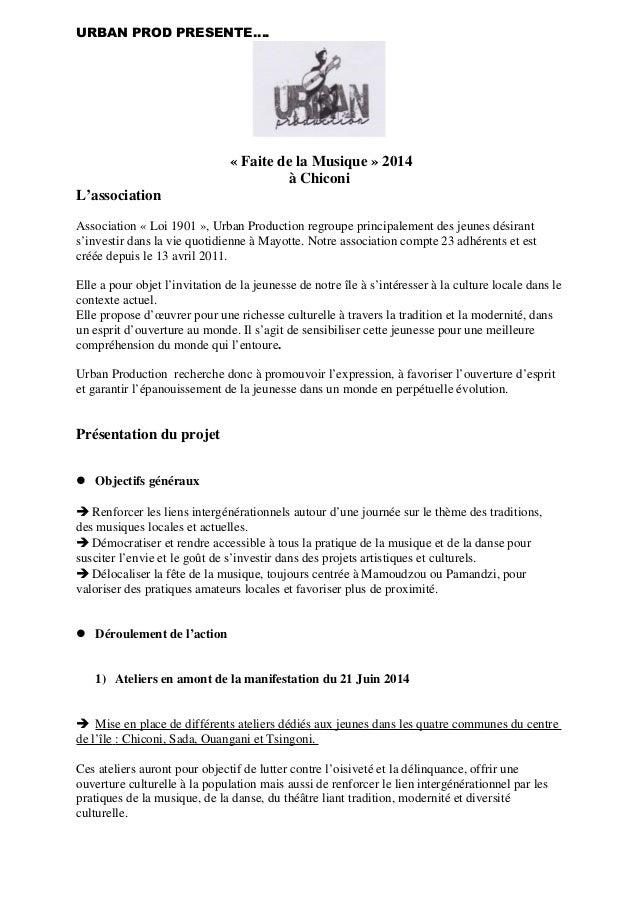 URBAN PROD PRESENTE…. « Faite de la Musique » 2014 à Chiconi L'association Association « Loi 1901 », Urban Production regr...