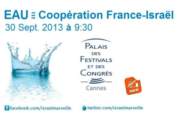 Le Consulat d'Israël en partenariat avec le Palais des Festivals de Cannes, la CCI International Provence-Alpes-Côte-D'azu...