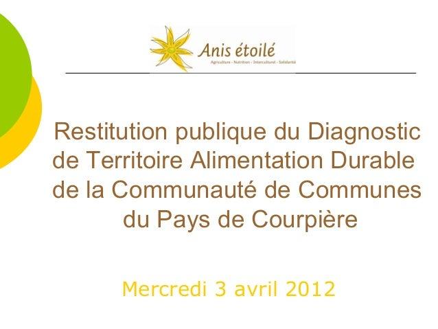 Restitution publique du Diagnostic de Territoire Alimentation Durable de la Communauté de Communes du Pays de Courpière Me...