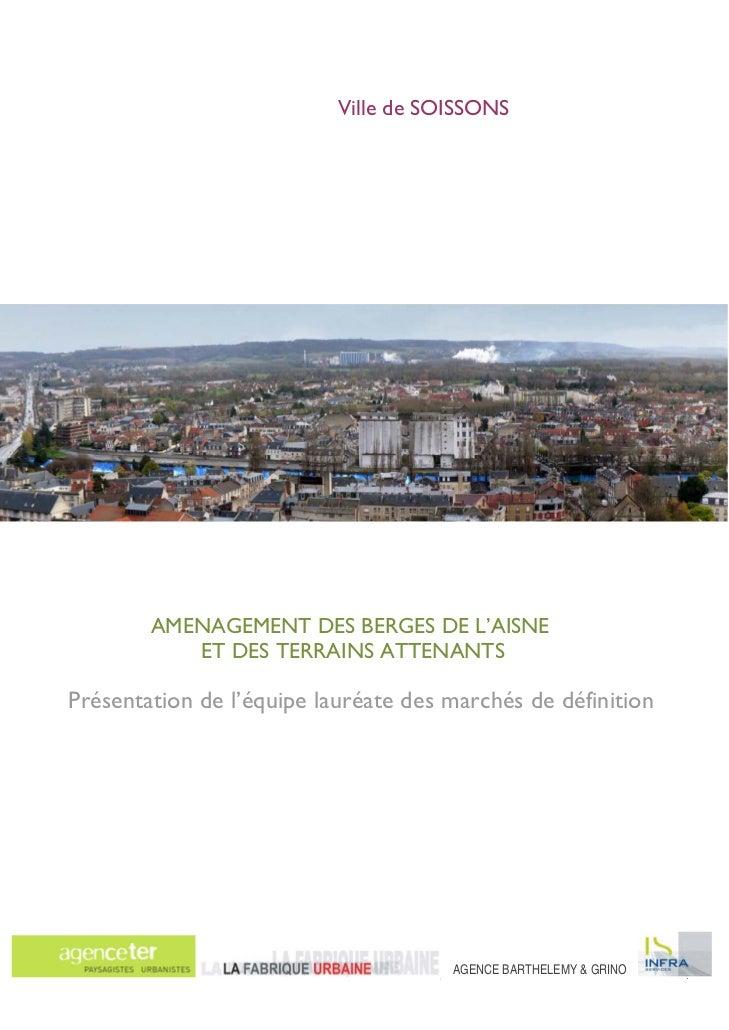 Aménagements des berges de l'Aisne et des terrains attenants              Ville de Soissons                               ...