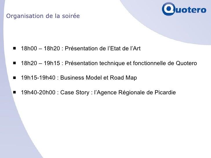 Organisation de la soirée <ul><li>18h00 – 18h20 : Présentation de l'Etat de l'Art </li></ul><ul><li>18h20 – 19h15 : Présen...