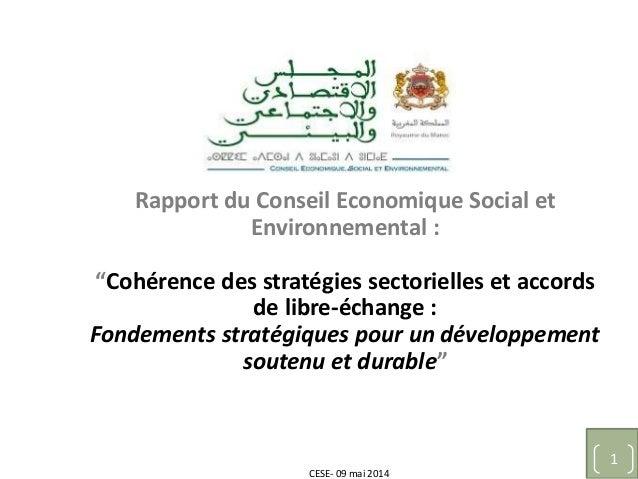 """CESE- 09 mai 2014 1 Rapport du Conseil Economique Social et Environnemental : """"Cohérence des stratégies sectorielles et ac..."""