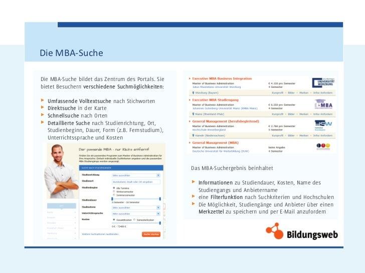 Die MBA-SucheDie MBA-Suche bildet das Zentrum des Portals. Siebietet Besuchern verschiedene Suchmöglichkeiten:π   Umfassen...
