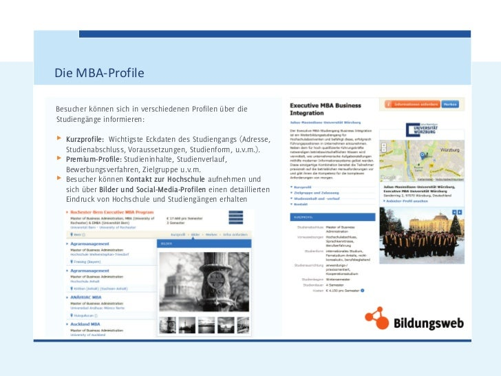 Die MBA-ProfileBesucher können sich in verschiedenen Profilen über dieStudiengänge informieren:π   Kurzprofile: Wichtigste...