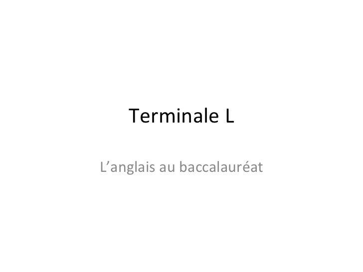 Terminale LL'anglais au baccalauréat