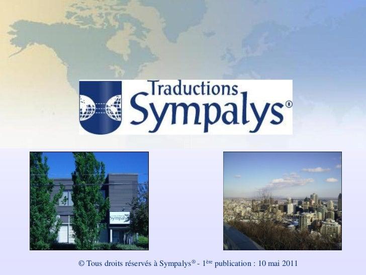 © Tous droits réservés à Sympalys® - 1ère publication : 10 mai 2011