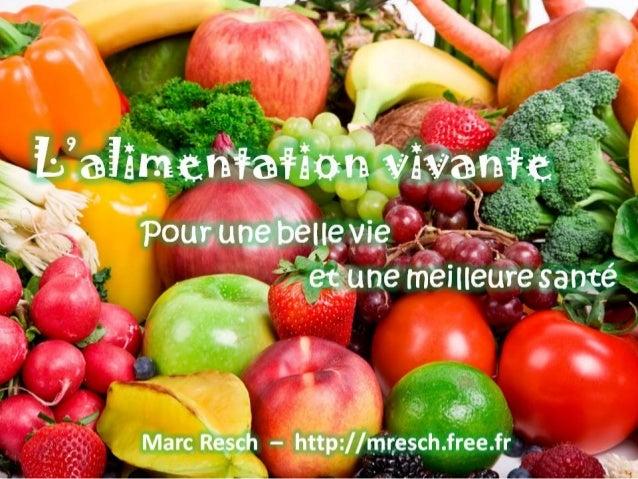L'alimentation vivante, pour une belle vie et une meilleure santé