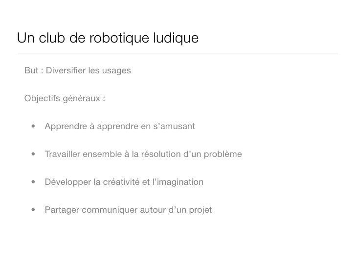Rencontres numériques - club robotique d'Orsay Slide 3