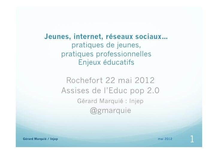 Jeunes, internet, réseaux sociaux…                    pratiques de jeunes,                 pratiques professionnelles     ...