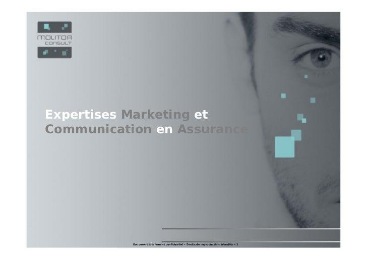 Expertises Marketing et Expertises Marketing etCommunication en Assurance Communication en Assurance LE DEPARTEMENT ETUDES...