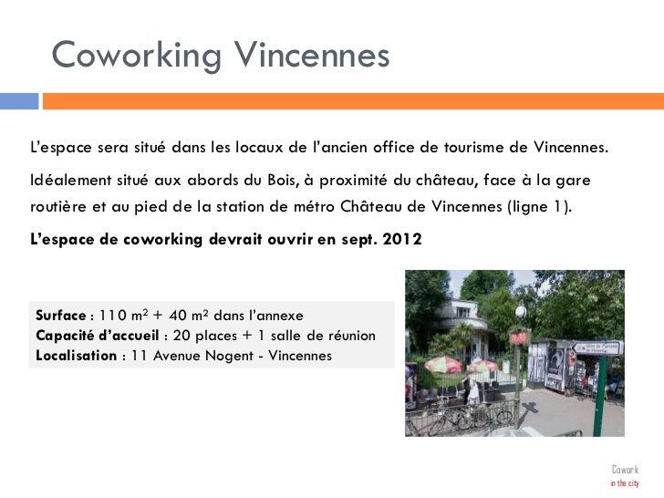 Pr sentation r union publique coworking vincennes 20 mars 2012 - Office de tourisme vincennes ...