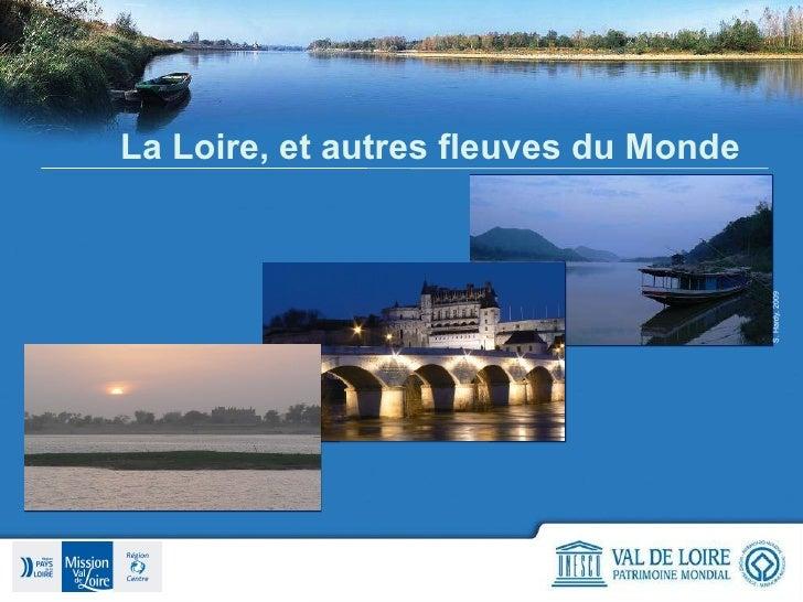 La Loire, et autres fleuves du Monde S. Hardy, 2009