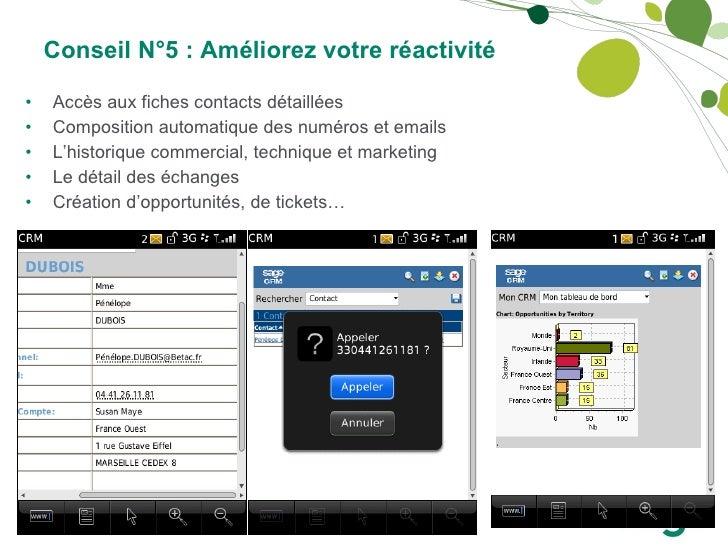 <ul><li>Accès aux fiches contacts détaillées </li></ul><ul><li>Composition automatique des numéros et emails </li></ul><ul...
