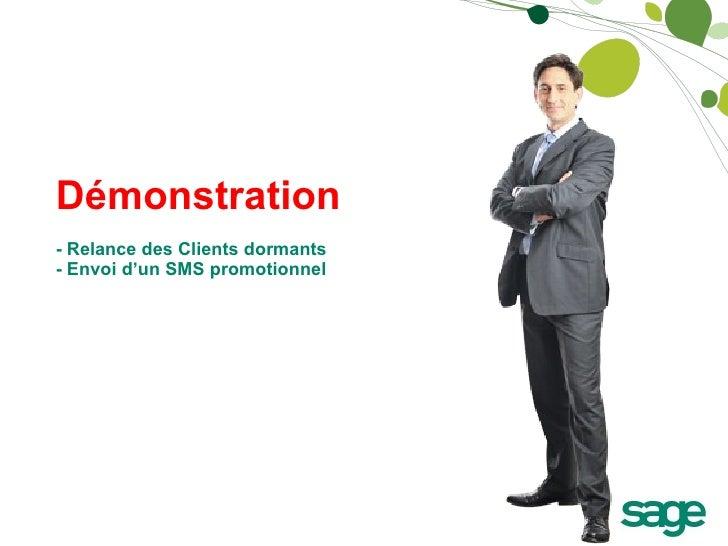 Démonstration - Relance des Clients dormants - Envoi d'un SMS promotionnel