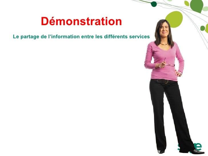 Démonstration Le partage de l'information entre les différents services