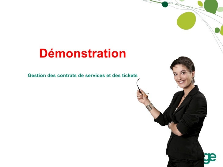 Démonstration Gestion des contrats de services et des tickets
