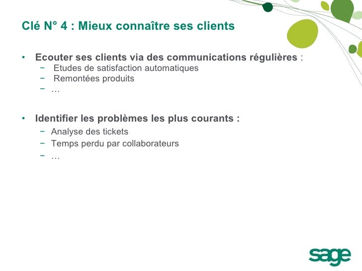 <ul><li>Ecouter ses clients via des communications régulières  : </li></ul><ul><ul><li>Etudes de satisfaction automatiques...