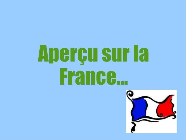 Aperçu sur la France...