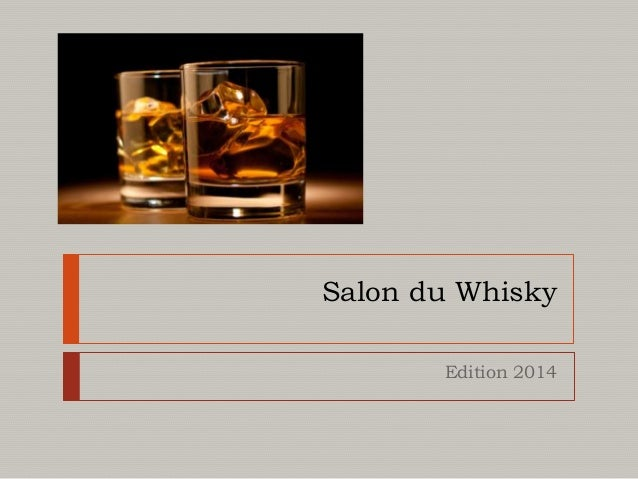 Salon du Whisky Edition 2014