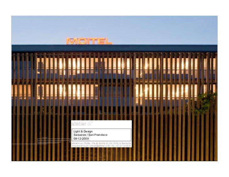 Light & Design Swissnex / San Francisco 09-12-2009