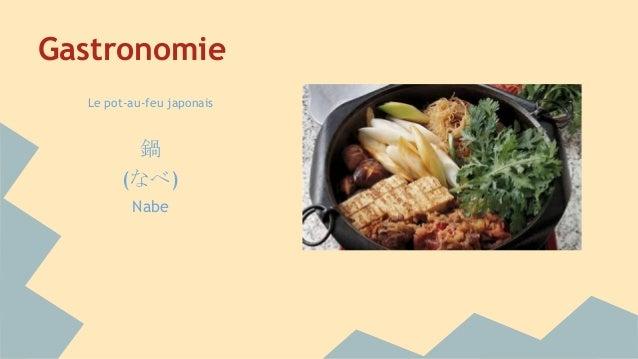 Gastronomie Le pot-au-feu japonais 鍋 (なべ) Nabe
