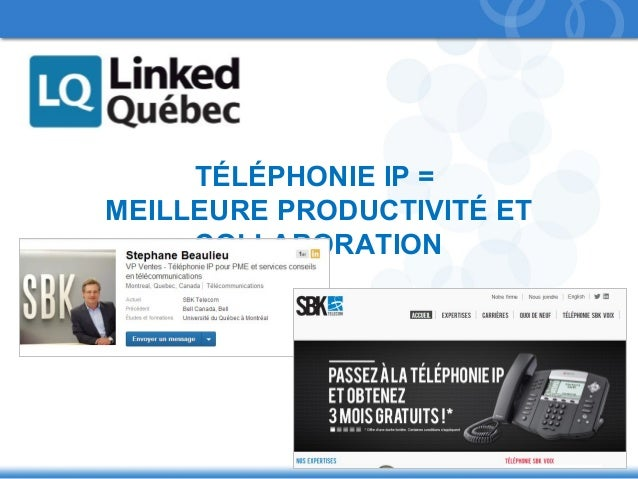 TÉLÉPHONIE IP = MEILLEURE PRODUCTIVITÉ ET COLLABORATION