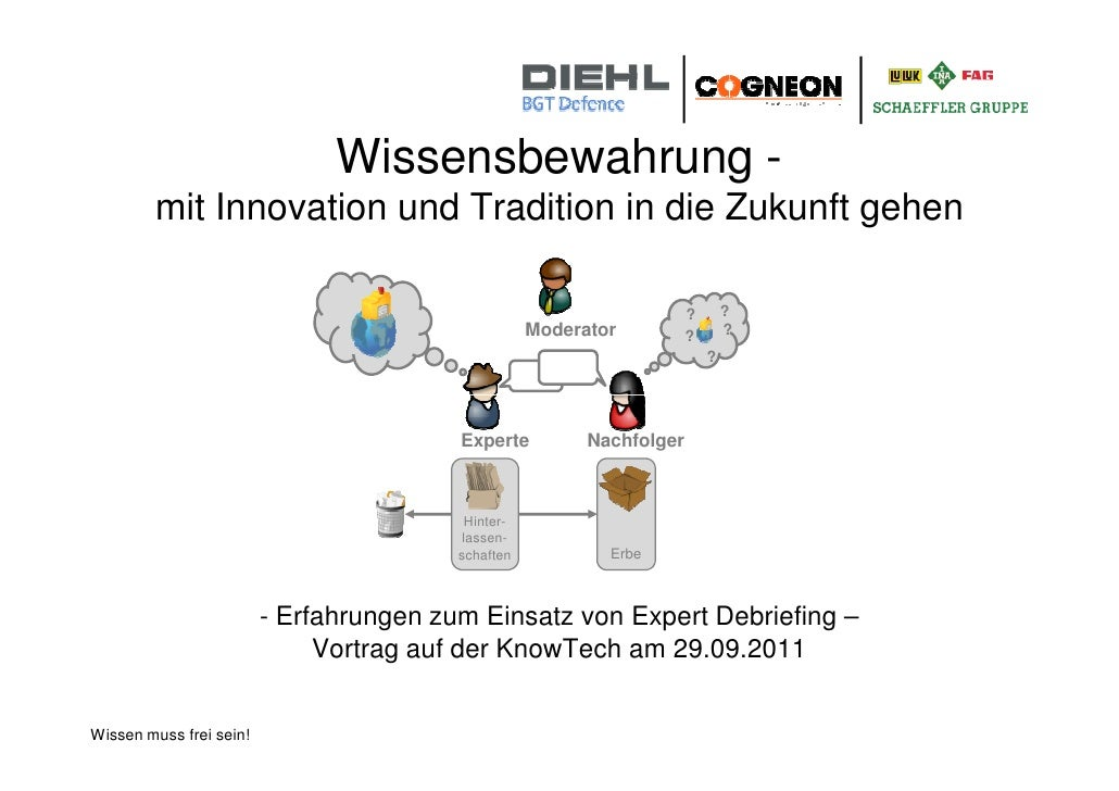 Wissensbewahrung -        mit Innovation und Tradition in die Zukunft gehen                                               ...