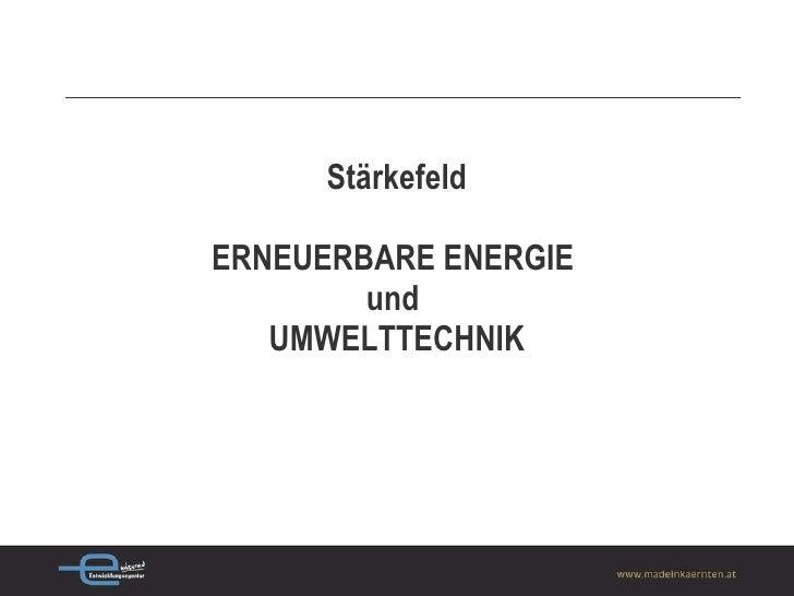 Stärkefeld ERNEUERBARE ENERGIE  und  UMWELTTECHNIK