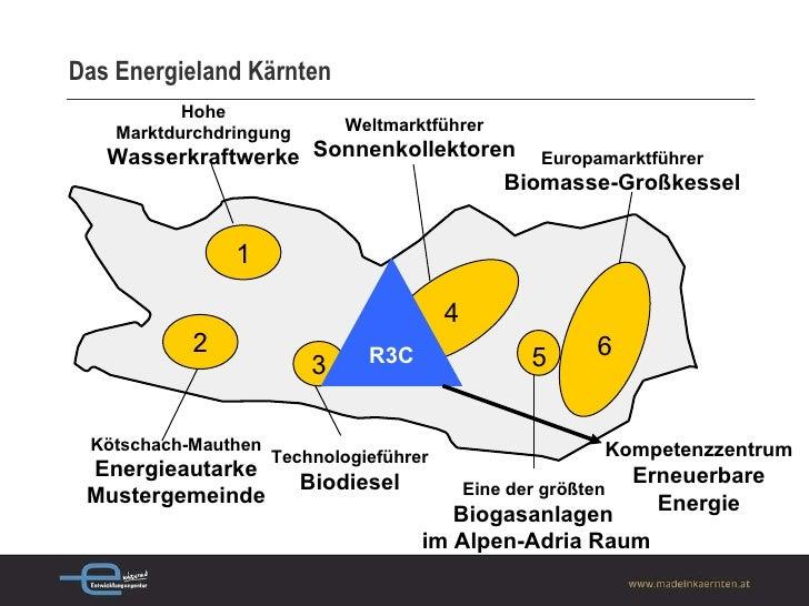 Das Energieland Kärnten Kötschach-Mauthen Energieautarke Mustergemeinde 2 3 Technologieführer Biodiesel Weltmarktführer So...