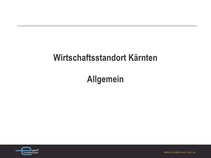 Wirtschaftsstandort Kärnten Allgemein