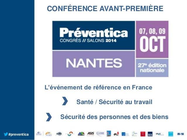 CONFÉRENCE AVANT-PREMIÈRE  L'événement de référence en France Santé / Sécurité au travail Sécurité des personnes et des bi...