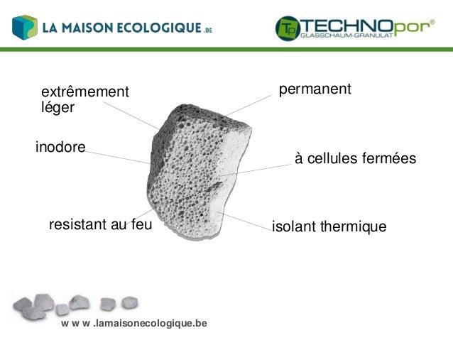 w w w .lamaisonecologique.be L´isolation sous dalles / radiers de maisons d´habitations, bâtiments commerciaux et halles i...